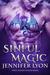 Sinful Magic (Wing Slayer Hunters, #4)