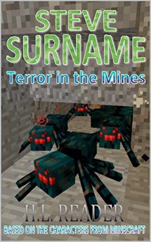 Steve Surname: Terror In The Mines (The Steve Surname Adventures Book 2)