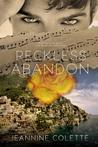 Reckless Abandon (Abandon, #2)