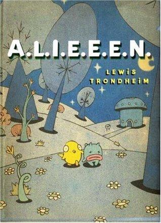 A.L.I.E.E.E.N. by Lewis Trondheim