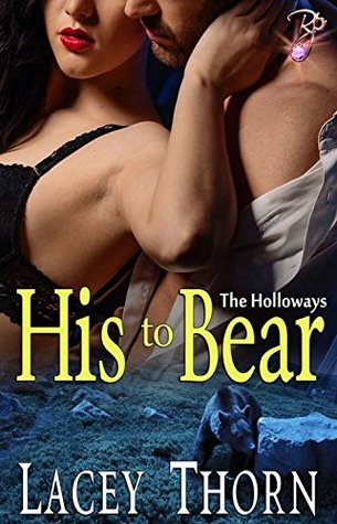 His to Bear (The Holloways, Book One)