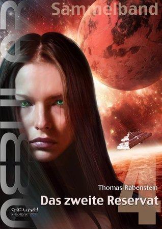 Nebular Sammelband 4 - Das zweite Reservat