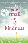 One Small Act of ...