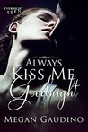 Always Kiss Me Goodnight (Guardian Kiss, 1)