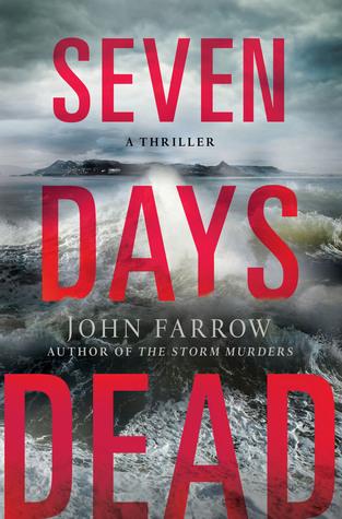 Seven Days Dead (The Storm Murders Trilogy, #2)