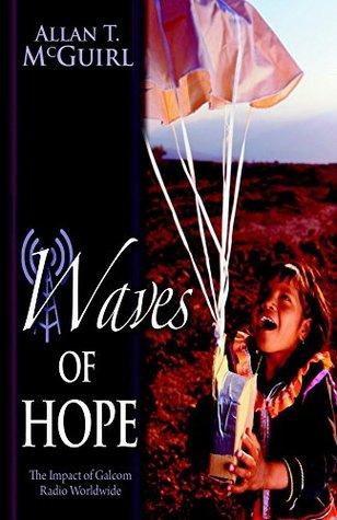 Waves Of Hope by Allan T. McGuirl