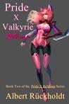 Pride X Valkyrie ReVamp (Pride X, #2)