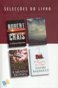 Selecções do Livro: O Último Detective / Annus Mirabilis / A Menina do Papá / O Comboio do Natal