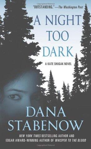 A Night Too Dark by Dana Stabenow