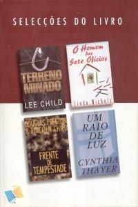Selecções do Livro: Terreno Minado / O Homem dos Sete Ofícios / Frente de Tempestade / Um Raio de Luz