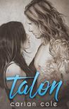 Talon by Carian Cole