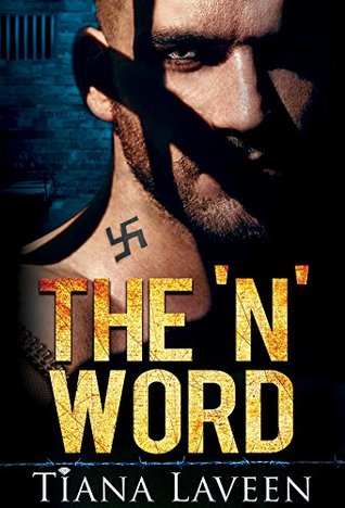 The 'N' Word (From Race to Redemption, #1)