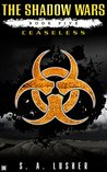 Ceaseless (The Shadow Wars, #5)