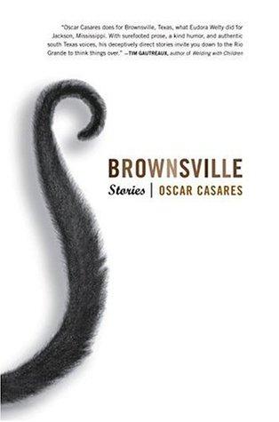 Brownsville by Oscar Casares