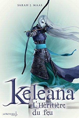 L'héritière du feu (Keleana, #3)