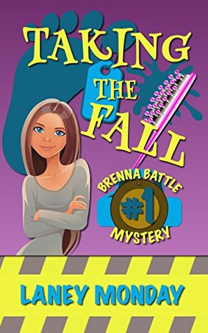 Taking the Fall (Brenna Battle #1)