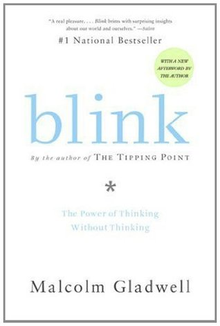 Blink: The Power of Thinking Without Thinking (Paperback)