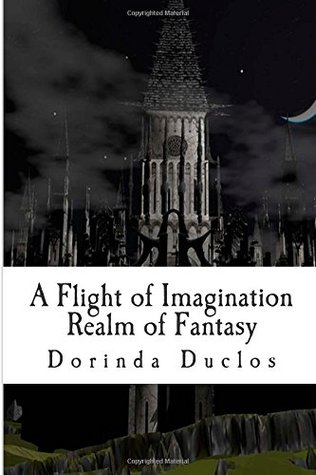 A Flight of Imagination: Realm of Fantasy (Book 1)