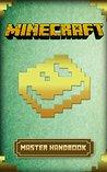 Minecraft: Master Handbook Guide