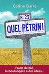 Quel Pétrin! by Céline Barré