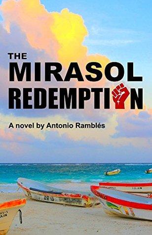 The Mirasol Redemption