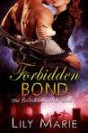 Forbidden Bond (Forbidden #1)