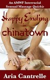 Happy Ending in Chinatown (An AMWF Interracial Sensual Massage Quickie) (Sensual Massage Series Book 1)