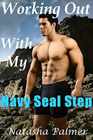 Working Out With My Navy Seal Step