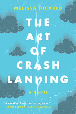 Melissa DeCarlo: The Art of Crash Landing