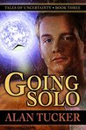 Going Solo (Tales of Uncertainty, #3)