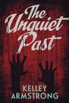 The Unquiet Past (Secrets)