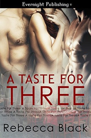 A Taste for Three