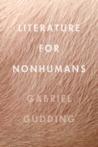 Literature for Nonhumans