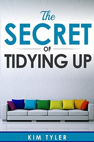The Secret of Tidying Up