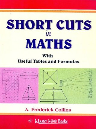 Short Cuts In Maths With Useful Tables And Formulas