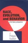 Race, Evolution, and Behavior by J. Phillipe Rushton