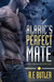 Alaric's Perfect Mate by R.E. Butler
