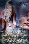Hidden in Darkness(Darkness, #2)