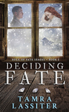 Deciding Fate (Role of Fate, #1)