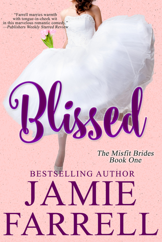Blissed (Misfit Brides, #1)