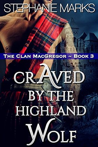 craved-by-the-highland-wolf-the-clan-macgregor-book-3