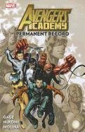 Avengers Academy, Vol. 1 by Christos Gage