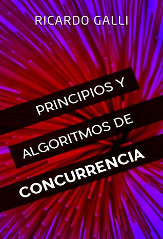 Principios y algoritmos de concurrencia par Ricardo    Galli