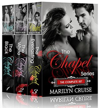 The Chapel Series Complete Box Set by Marilyn Cruise