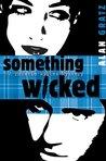 Something Wicked (Horatio Wilkes Mysteries, #2)