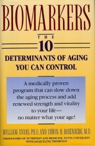 Biomarkers: The 10 Determinants of Aging You Can Control