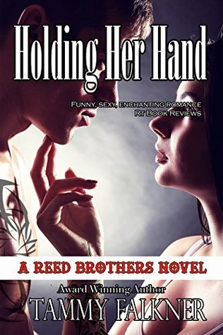Holding Her Hand (The Reed Brothers, #9)