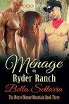 Menage on Ryder Ranch