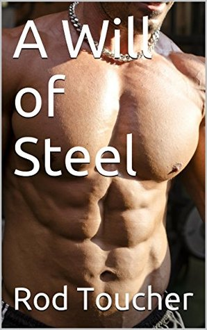 A Will of Steel (Reign of the Alpha King Book 1)