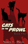Cats on the Prowl: Book One